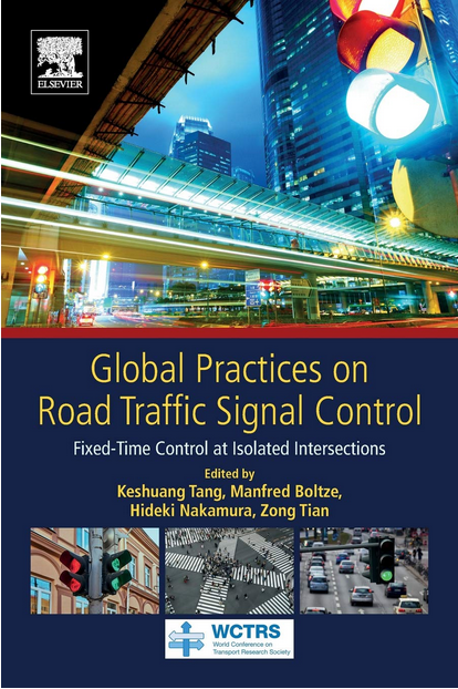 Global Practices on Road Traffic Signal Control (Buch)